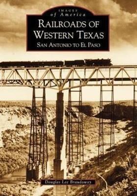 Railroads of Western Texas als Taschenbuch