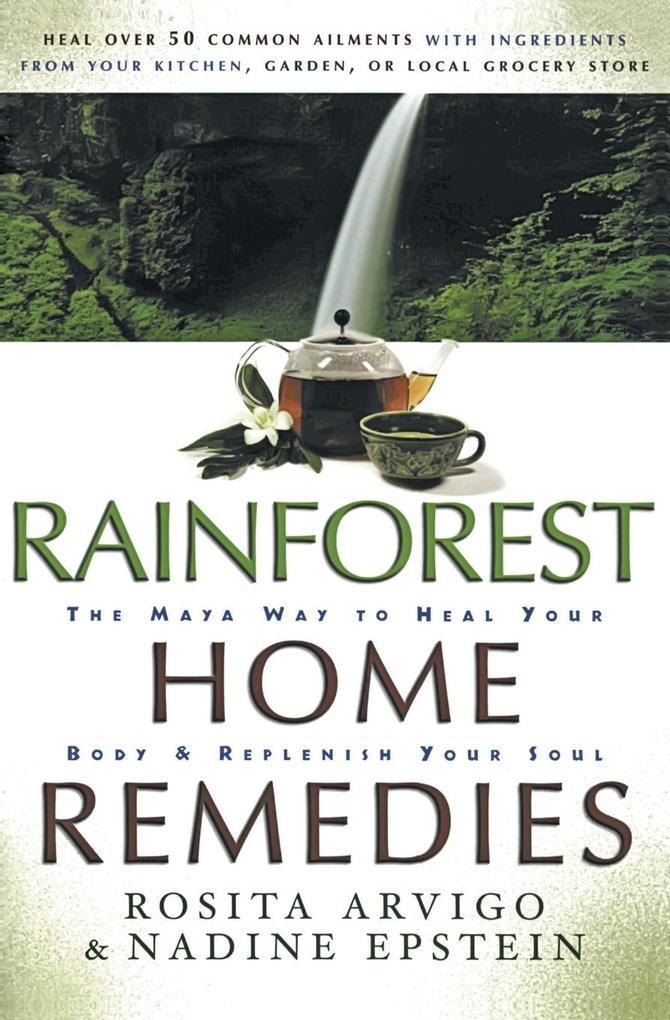 Rainforest Home Remedies als Buch (gebunden)
