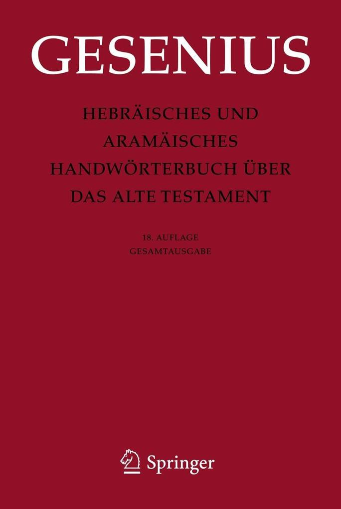 Hebräisches und Aramäisches Handwörterbuch über das Alte Testament als Buch (gebunden)