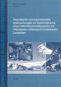 Theoretische und experimentelle Untersuchungen zur Systemdynamik eines Höhenflossenstellsystems mit redundanten selbstsynchronisierenden Lastpfaden
