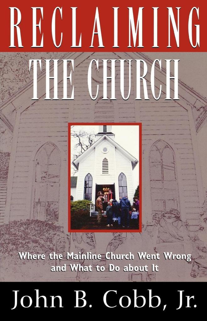 Reclaiming the Church als Taschenbuch