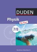 Physik Na klar! - Realschule Nordrhein-Westfalen - 7./8. Schuljahr
