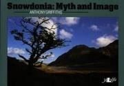 Snowdonia: Myth and Image