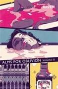 Alms For Oblivion Vol III