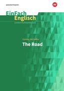 The Road. EinFach Englisch Unterrichtsmodelle