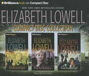 Elizabeth Lowell Compact Disc Collection: Untamed, Forbidden, Enchanted
