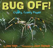 Bug Off! Creepy, Crawly Poems: Creepy, Crawly Poems