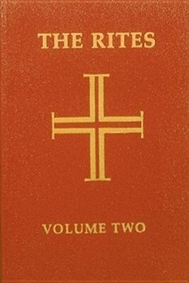 The Rites of the Catholic Church: Volume Two, Volume 2: Second Edition als Taschenbuch