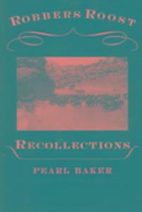 Robbers Roost Recollections als Taschenbuch