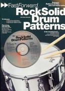 Fast Forward - Rock Solid Drum Patterns: Groove Patterns & Fills You Can Learn Today! [With Play Along CD and Pull Out Chart]