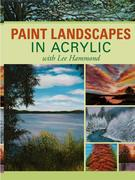 Paint Landscapes in Acrylic with Lee Hammond