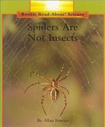 Spiders Are Not Insects (Rookie Read-About Science: Animals)