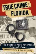 True Crime: Florida