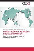 Política Exterior de México hacia Asia-Pacífico