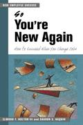 So You're New Again: How to Succeed When You Change Jobs