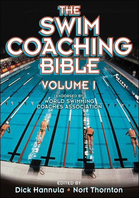 The Swim Coaching Bible, Volume I als Taschenbuch