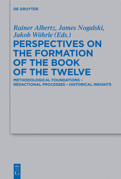Perspectives on the Formation of the Book of the Twelve als Buch (gebunden)