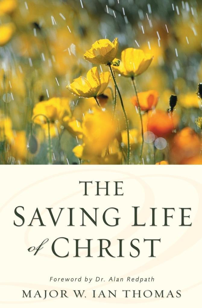 The Saving Life of Christ als Buch (kartoniert)