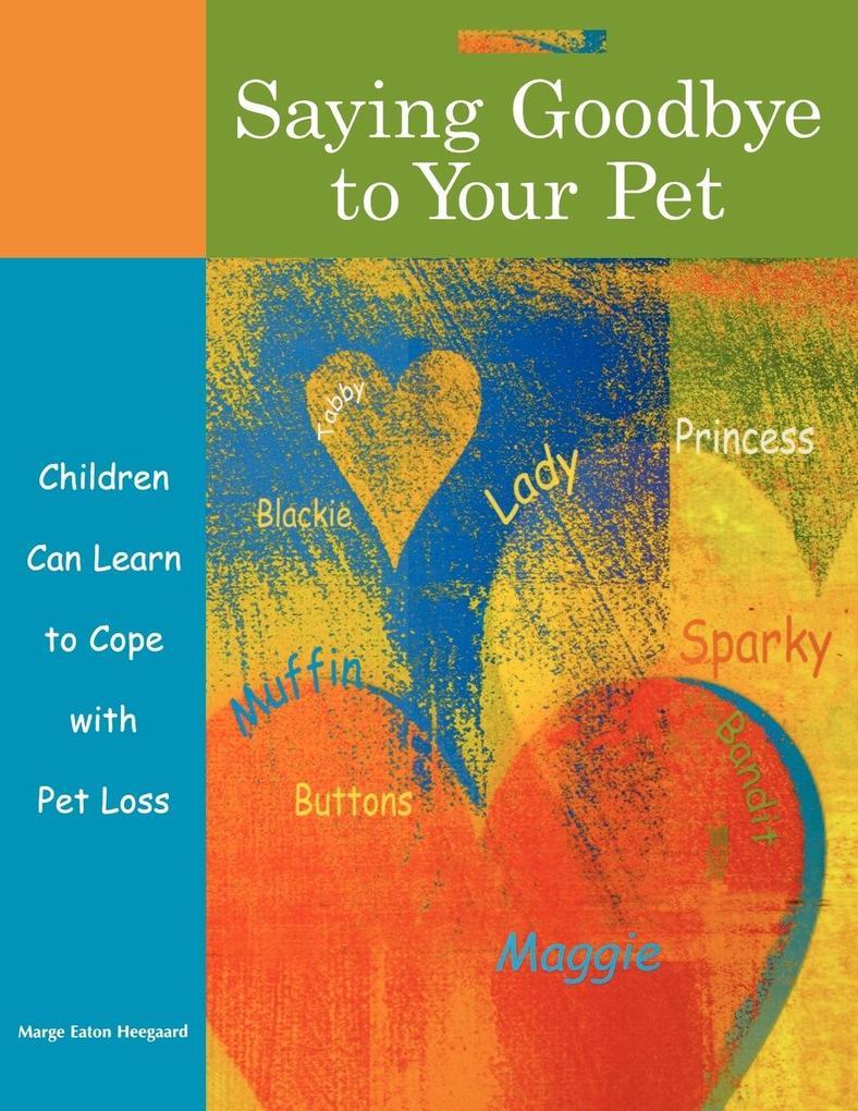 Saying Goodbye to Your Pet als Taschenbuch