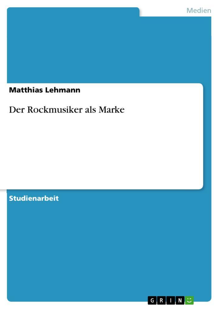 Der Rockmusiker als Marke als eBook pdf