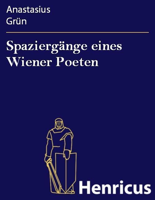 Spaziergänge eines Wiener Poeten als eBook epub
