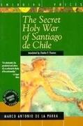 The Secret Holy War of Santiago de Chile