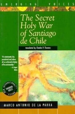 The Secret Holy War of Santiago de Chile als Taschenbuch