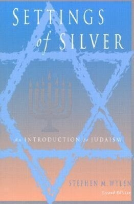 Settings of Silver: An Introduction to Judaism als Taschenbuch