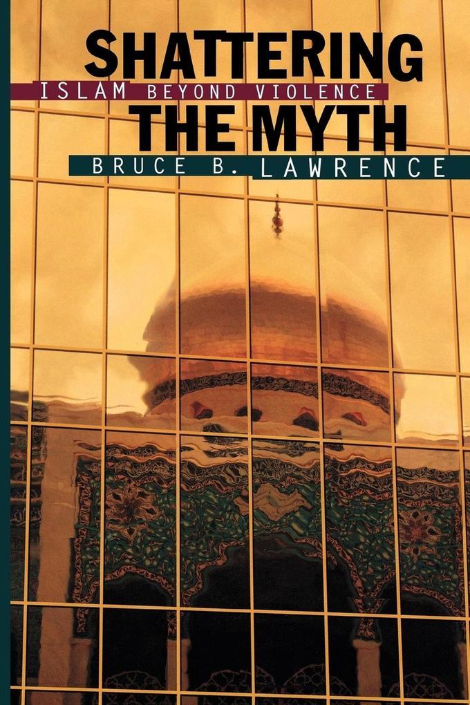 Shattering the Myth als Taschenbuch