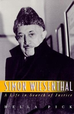 Simon Wiesenthal: A Life in Search of Justice als Buch (gebunden)