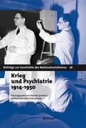 Krieg und Psychiatrie 1914 - 1950