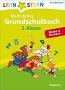 Lernstern: Mein dickes Grundschulbuch 2. Klasse. Mathe & Deutsch