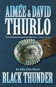Black Thunder: An Ella Clah Novel