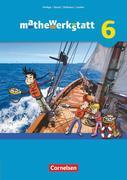mathewerkstatt 6. Schuljahr Schülerbuch. Mittlerer Schulabschluss