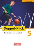 Doppel-Klick - Förderausgabe. Inklusion: für erhöhten Förderbedarf 5. Schuljahr. Schülerbuch