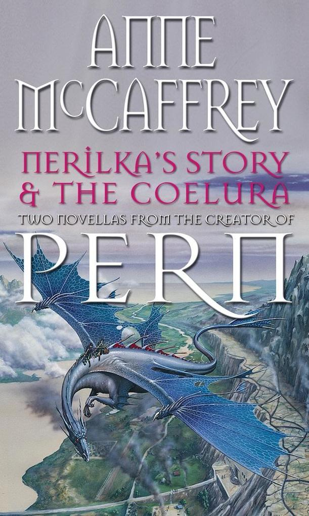 Nerilka's Story & The Coelura als eBook epub