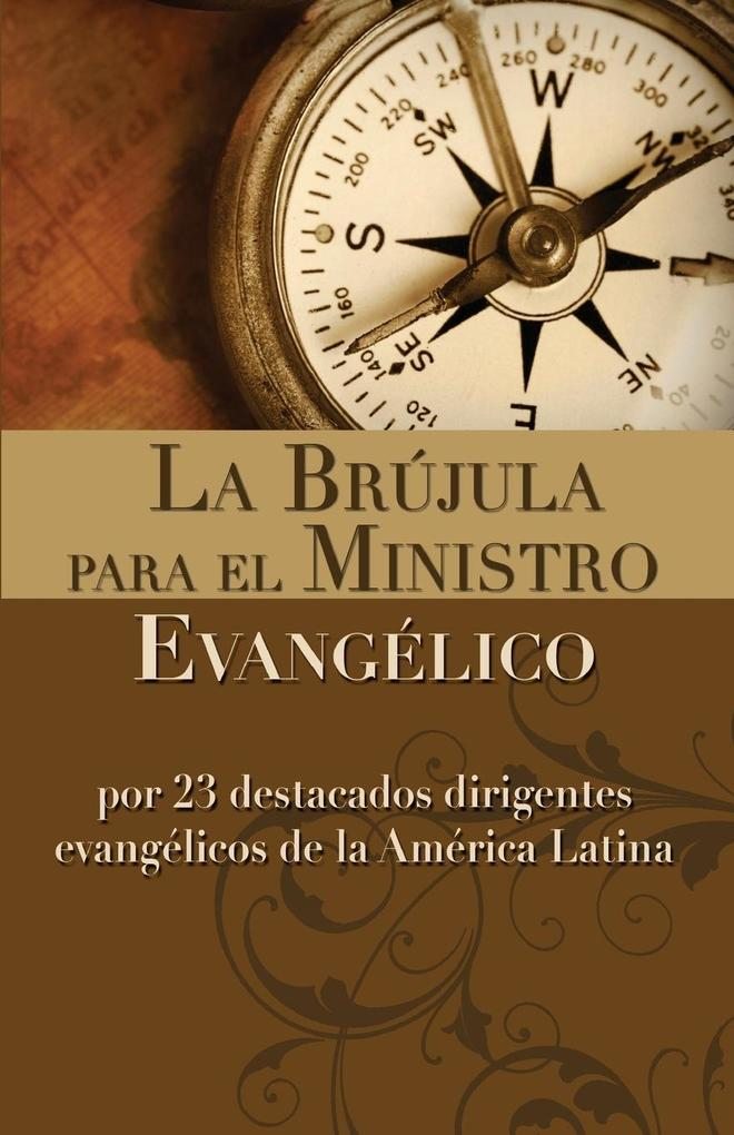 La Brujula Para El Ministro Evangelico als Taschenbuch