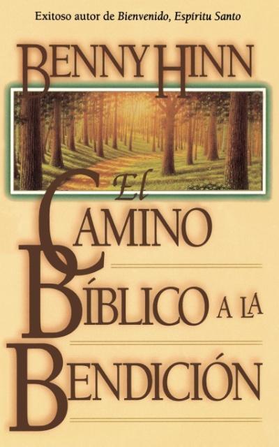 El Camino Bmblico a la Bendicisn als Taschenbuch