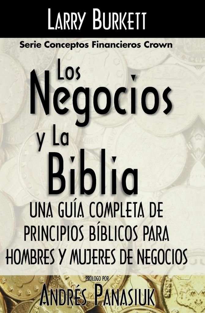 Los Negocios y La Biblia als Taschenbuch