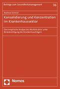 Konsolidierung und Konzentration im Krankenhaussektor