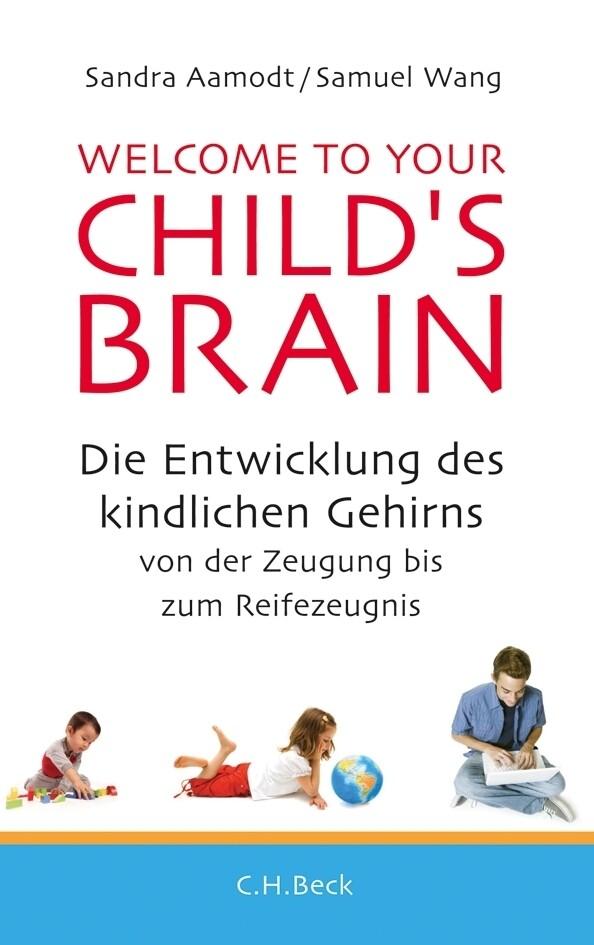 Welcome to your Child's Brain als Buch (gebunden)