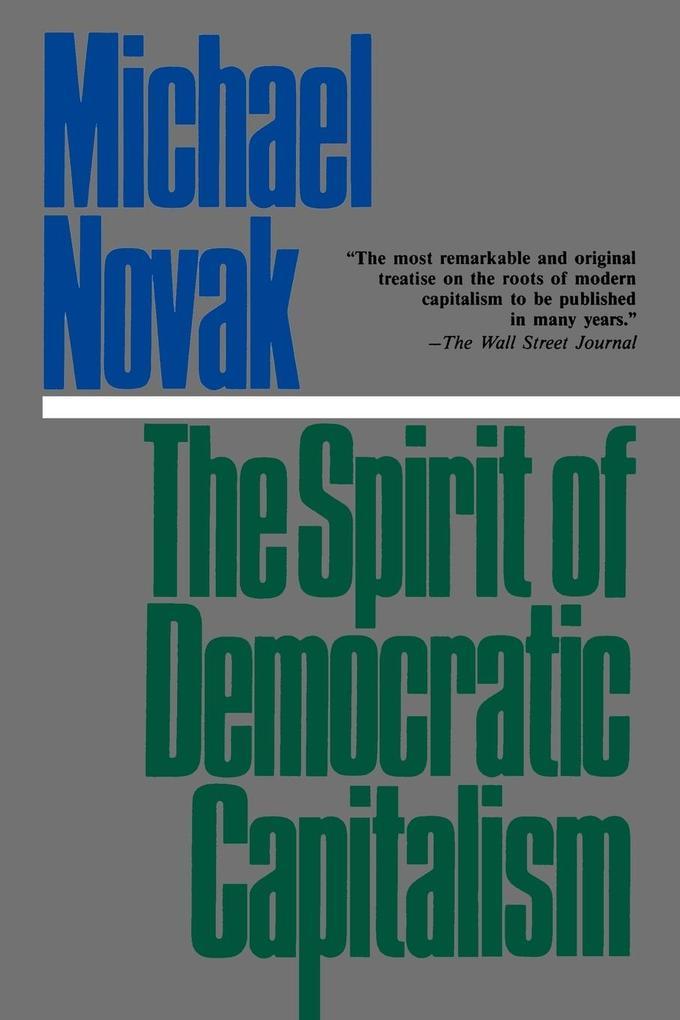 The Spirit of Democratic Capitalism als Taschenbuch