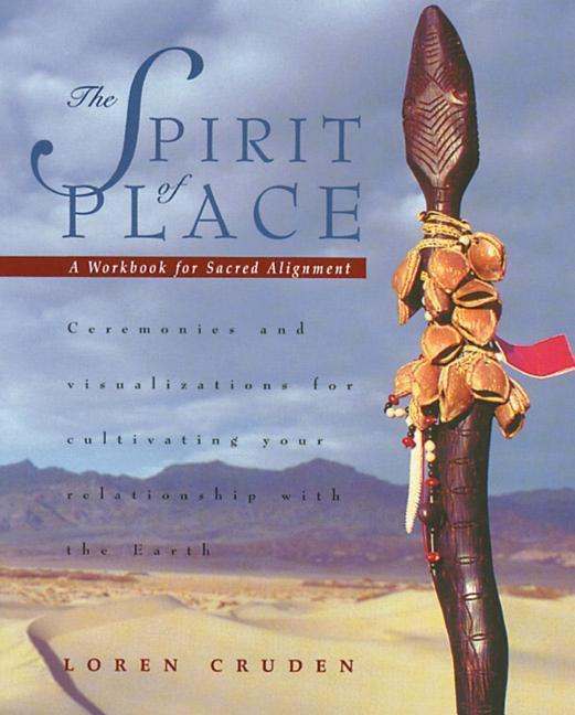 The Spirit of Place: A Workbook for Sacred Alignment als Taschenbuch