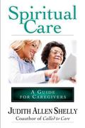 Spiritual Care: A Guide for Caregivers