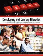 Developing 21st Century Literacies