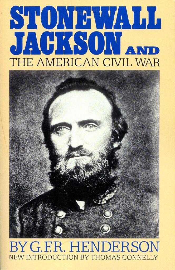 Stonewall Jackson And The American Civil War als Taschenbuch