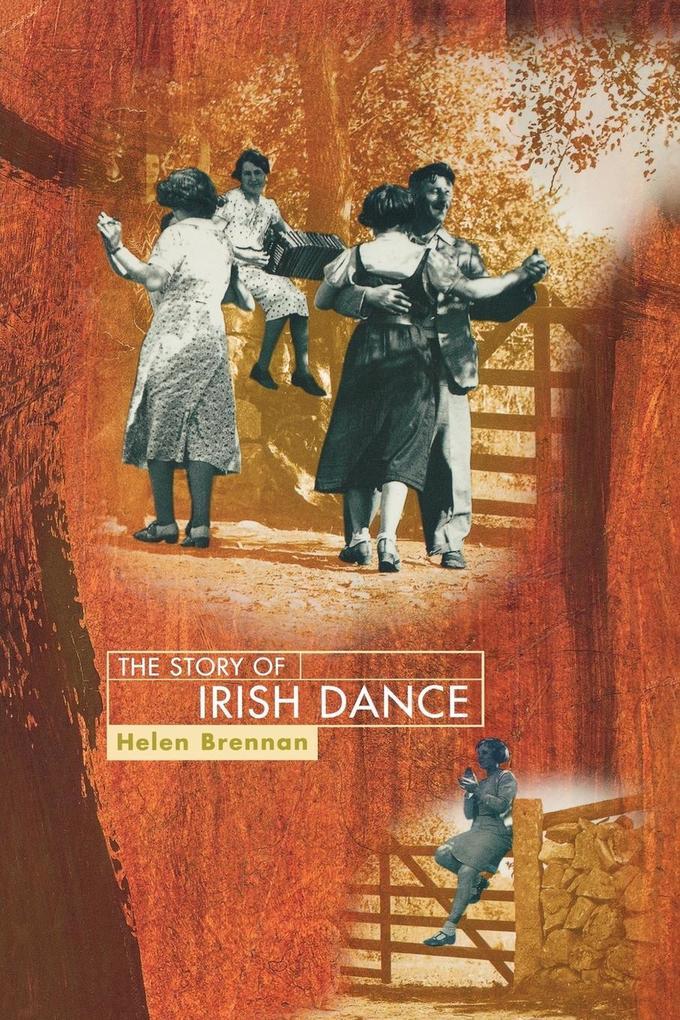 The Story of Irish Dance als Buch (kartoniert)