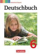 Deutschbuch 6. Jahrgangsstufe. Schülerbuch Realschule Bayern