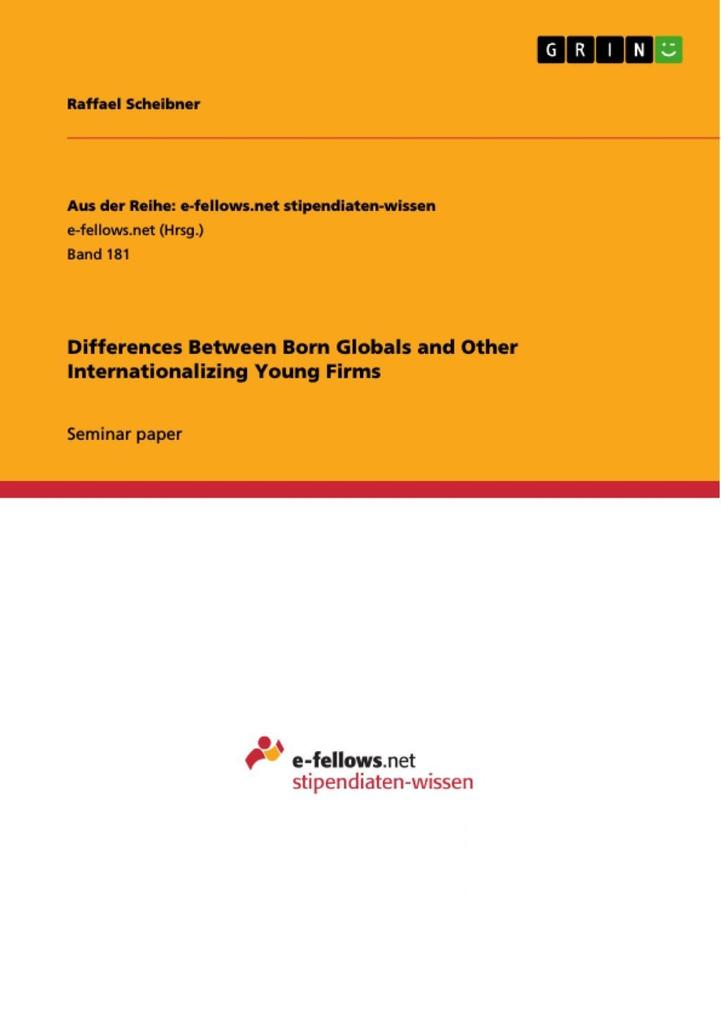 Differences Between Born Globals and Other Internationalizing Young Firms als eBook epub