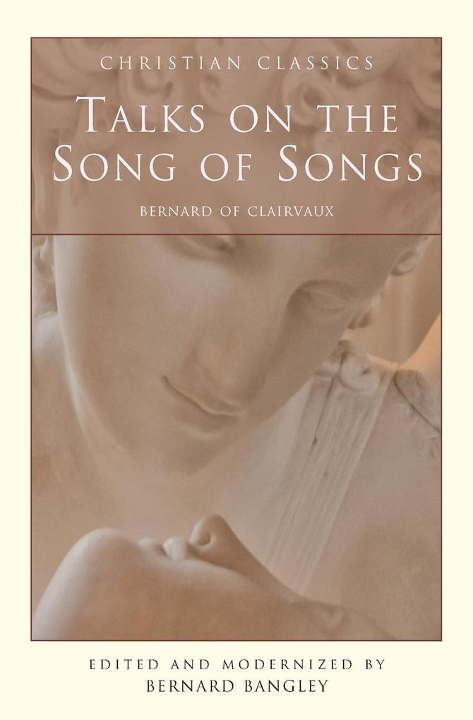 Talks on the Song of Songs als Taschenbuch